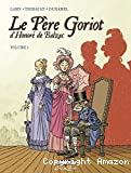 Le Père Goriot d'Honoré de Balzac