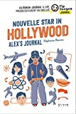 Nouvelle Star in Hollywood - Alex's journal