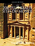 Les 200 plus beaux sites du monde