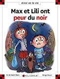 Max et Lili veulent ont peur du noir